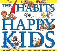 THE 7 HABITS OF HAPPY KIDS (Sean Covey)